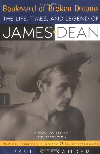 9780452278400: Boulevard of Broken Dreams: The Life, Times and Legend of James Dean