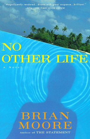 9780452278783: No Other Life (William Abrahams Book)