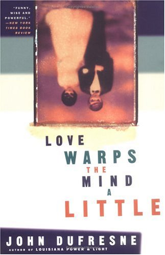 9780452278981: Love Warps the Mind a Little