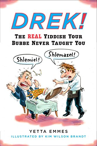 9780452278998: Drek!: The Real Yiddish Your Bubbe Never Taught You