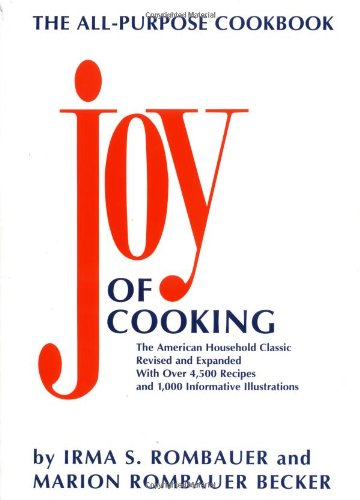 The Joy of Cooking, Revised and Expanded: Rombauer, Irma S.;