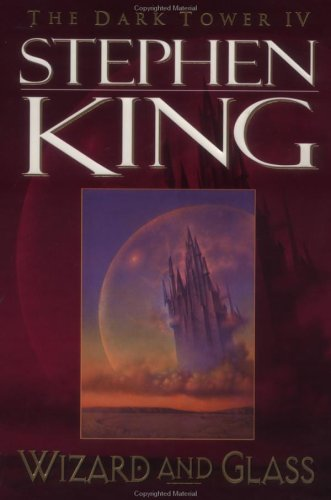 9780452279179: Wizard And Glass: The Dark Tower Iv: Wizard and Glass Vol IV (King, Stephen//Dark Tower)