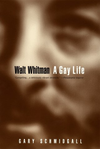 9780452279209: Walt Whitman: A Gay Life