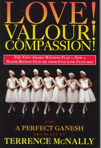 9780452279308: Love! Valor! Compassion! and A Perfect Ganesh (movie tie-in) (Drama, Plume)