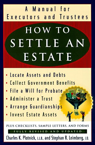 9780452279346: How to Settle an Estate: A Manual for Executors and Trustees