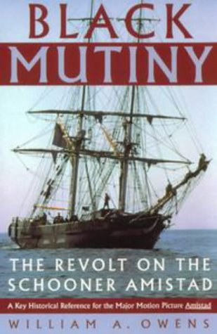 9780452279353: Black Mutiny: Revolt on the Schooner Amistad