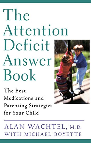 9780452279414: The Attention Deficit Answer Book: The Best Medications and Parenting Strategies for Your Child
