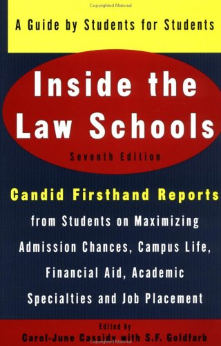 9780452279469: Inside the Law Schools: A Guide by Students for Students (Goldfarb, Sally F//Inside the Law Schools)