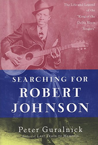 9780452279490: Searching for Robert Johnson: The Life and Legend of the
