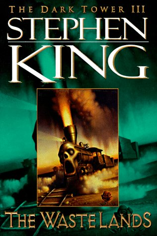 The Waste Lands (The Dark Tower, Book 3): Stephen King, Ned Dameron