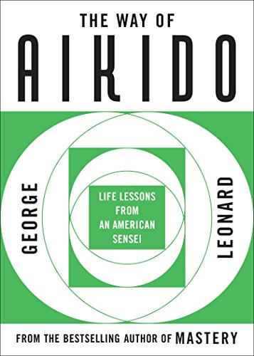 9780452279728: The Way of Aikido: Life Lessons From An American Sensei