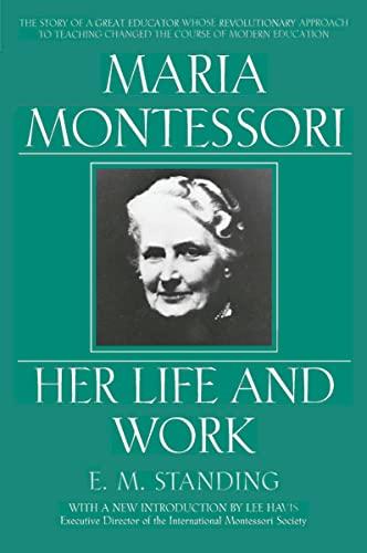 9780452279896: Maria Montessori: Her Life and Work