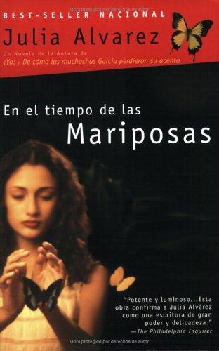 En el tiempo de Las Mariposas (Spanish Edition) (0452279968) by Alvarez, Julia