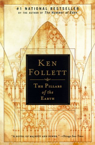 The Pillars of the Earth: Follett, Ken