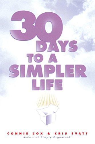 30 Days to a Simpler Life: Evatt, Cris; Cox, Connie