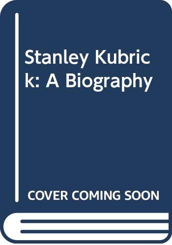9780452280175: Stanley Kubrick: A Biography