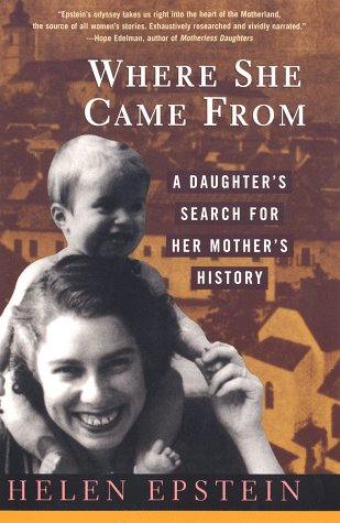 9780452280182: Where She Came From: A Daughter's Search for Her Mother's History