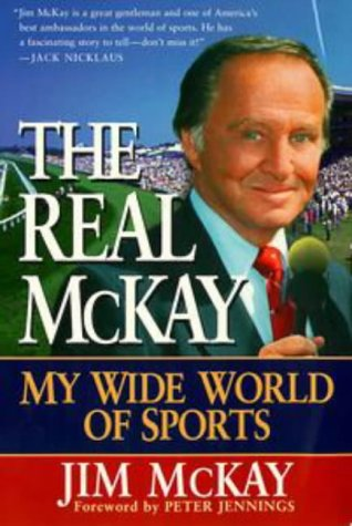 9780452280250: The Real McKay: My Wide World of Sports