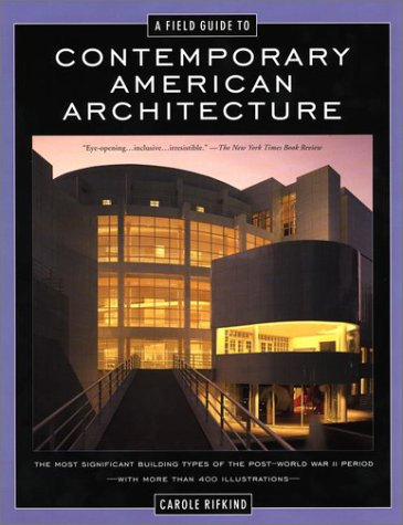 9780452280311: A Field Guide to Contemporary American Architecture