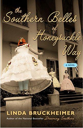 The Southern Belles of Honeysuckle Way: Linda Bruckheimer