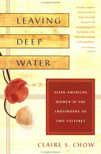 9780452280496: Leaving Deep Water: Asian American Women at the Crossroads of Two Cultures