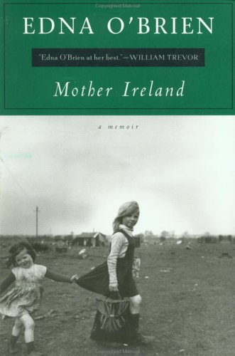 Mother Ireland: A Memoir (9780452280502) by Edna O'Brien