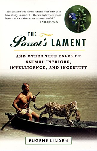 9780452280687: Parrot's Lament, the and Other True Tales of Animal Intrigue, Intelligen