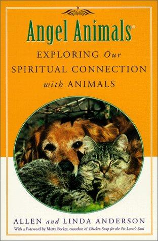 9780452280724: Angel Animals: Spiritual Lessons Animals Teach Us