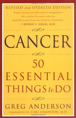 9780452280748: Cancer: 50 Essential Things to Do: Revised and Updated Edition