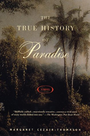 9780452280755: The True History of Paradise: A Novel