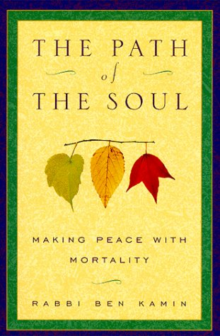 9780452280939: The Path of the Soul: Making Peace with Mortality