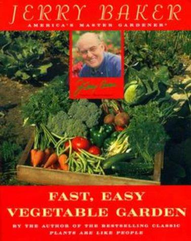 9780452281042: Jerry Baker's Fast, Easy Vegetable Garden