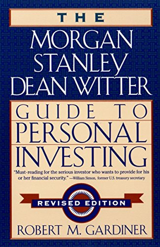 9780452281219: The Morgan Stanley Dean Witter Guide to Personal Investing