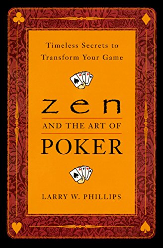9780452281264: Zen and the Art of Poker: Timeless Secrets to Transform Your Game
