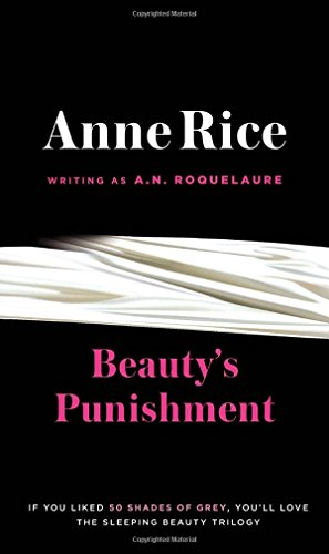 9780452281431: Beauty's Punishment: A Novel (Sleeping Beauty Trilogy)