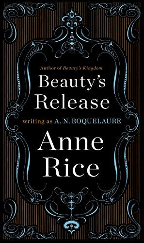 9780452281455: Beauty's Release: A Novel (A Sleeping Beauty Novel)
