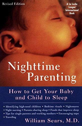 9780452281486: Nighttime Parenting: How to Get Your Baby and Child to Sleep (La Leche League International Book)
