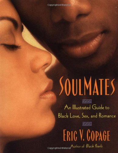 9780452281592: SoulMates: An Illustrated Guide to Black Love, Sex, and Romance