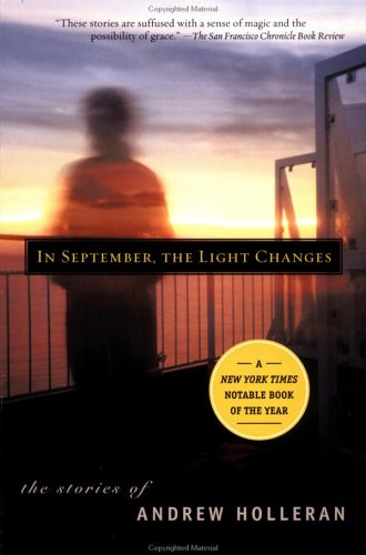 9780452281714: In September, the Light Changes: The Stories of Andrew Holleran