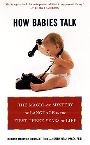 9780452281738: How Babies Talk: The Magic and Mystery of Language in the First Three Years of Life