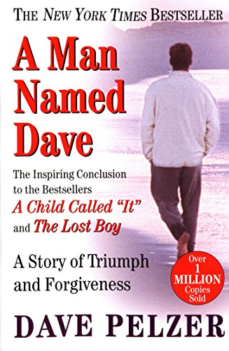9780452281905: A Man Named Dave: A Story of Triumph and Forgiveness