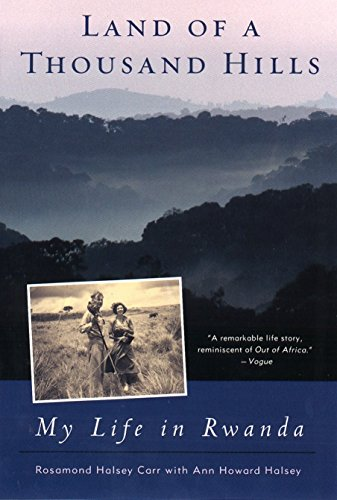 9780452282025: Land of a Thousand Hills: My Life in Rwanda