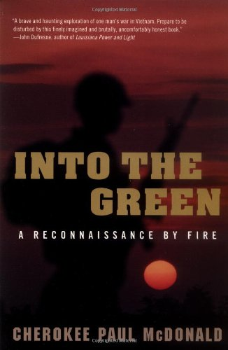 9780452282520: Into the Green: A Reconnaissance by Fire