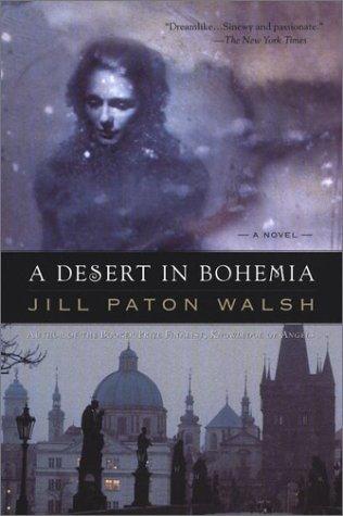 A Desert in Bohemia: Jill Paton Walsh