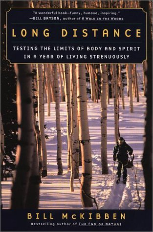 Long Distance: Testing the Limits of Body: McKibben, Bill