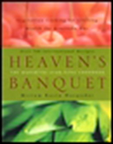 9780452282780: Heaven's Banquet: Vegetarian Cooking for Lifelong Health the Ayurveda Way