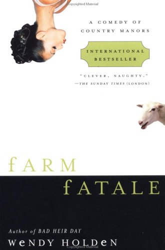 9780452283022: Farm Fatale: A Comedy of Country Manors