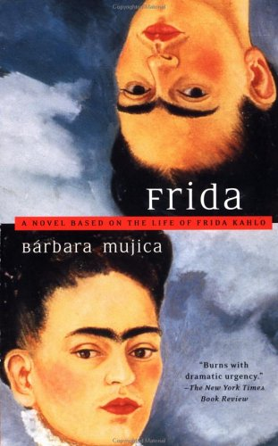 Frida: Barbara Mujica