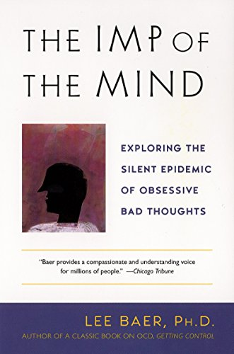 9780452283077: The Imp of the Mind: Exploring the Silent Epidemic of Obsessive Bad Thoughts