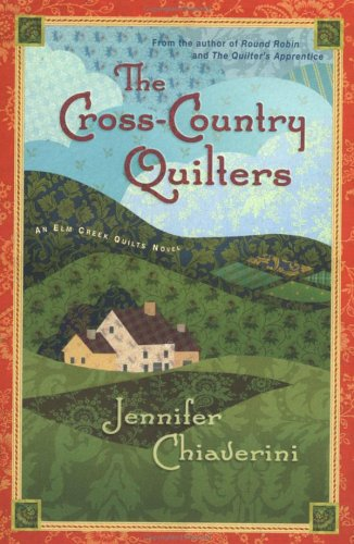 9780452283084: The Cross-Country Quilters: An Elm Creek Quilts Novel (Elm Creek Quilts Novels)